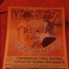 Carteles Toros: CARTEL IV SEMANA CULTURAL TAURINA DE CADIZ - AÑO 1997 - MEDIDA 29X16CM - TOROS. Lote 49546566