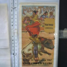 Carteles Toros: CARTEL PLAZA DE TOROS DE CORDOBA 1987.MEDIAS 47X19,5 CM. Lote 49715557