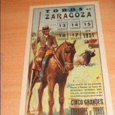 Carteles Toros: CARTEL DE TOROS DE ZARAGOZA FIESTAS DEL PILAR 1951. Lote 50101221