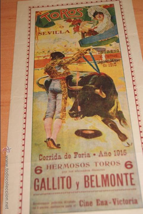 CARTEL DE TOROS PLAZA DE TOROS DE SEVILLA CORRIDA DE FERIA 1915 GALLITO Y BELMONTE (Coleccionismo - Carteles Gran Formato - Carteles Toros)