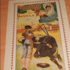 Carteles Toros: CARTEL DE TOROS PLAZA DE TOROS DE SEVILLA CORRIDA DE FERIA 1915 GALLITO Y BELMONTE . Lote 50103532