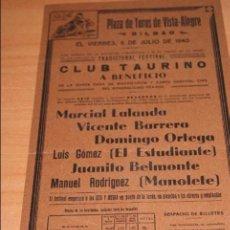 Carteles Toros: CARTEL DE TOROS PLAZA DE TOROS DE VISTA ALEGRE BILBAO 5 JULIO 1940 MANOLETE . Lote 50103678