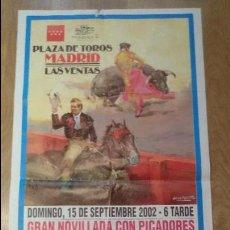 Carteles Toros: CARTEL TAURINO 2002 - PLAZA DE TOROS LAS VENTAS MADRID 90X45CM - TAUROMAQUIA. Lote 50119430