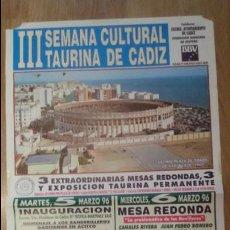 Carteles Toros: CARTEL TAURINO III SEMANA CULTURAL TAURINA DE CADIZ 1996 70X40CM - TAUROMAQUIA TOROS. Lote 124298648