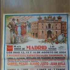 Carteles Toros: CARTEL TAURINO 2004 - PLAZA DE TOROS LAS VENTAS MADRID 90X46CM - TAUROMAQUIA. Lote 50120202