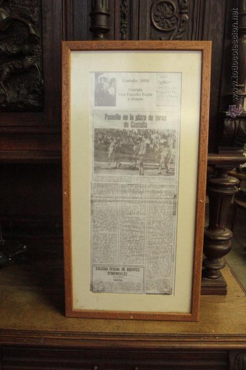 RECORTE DE PRESA, COPIA, CASTALLA, 1952, CORRIDA DE TOROS, PAQUITO ESPLÁ . ENMARCADO (Coleccionismo - Carteles Gran Formato - Carteles Toros)