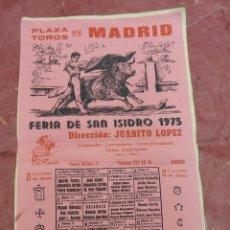 Carteles Toros: 1975 CARTEL TOROS DE SEDA EN MADRID FERIA SAN ISIDRO - ANTOÑETE PALOMO LINARES PAQUIRRI CURRO ROMERO. Lote 50318108