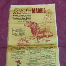 Carteles Toros: 1975 CARTEL TOROS DE SEDA EN MADRID FERIA SAN ISIDRO - ANTOÑETE PALOMO LINARES PAQUIRRI CURRO ROMERO. Lote 50318137
