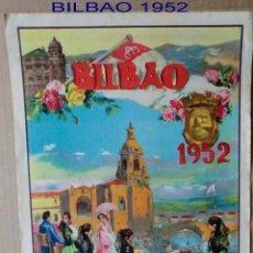 Carteles Toros: CARTEL ORIGINAL DE TOROS DE LA PLAZA DE BILBAO AÑO DE 1952.IDEAL COLECCIONISTAS . Lote 50399076