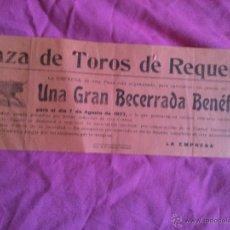Carteles Toros: REQUENA (VALENCIA). CARTEL DE TOROS. 1927. BECERRADA BENÉFICA. Lote 50765281