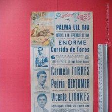 Carteles Toros: CARTEL DE LA PROGRAMACION - PLAZA DE TOROS DE PALMA DE RIO1970. Lote 51609725