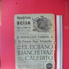Carteles Toros: CARTEL PROGRAMACION - PLAZA DE TOROS DE ECIJA 1966. Lote 195515595