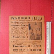 Carteles Toros: CARTEL PROGRAMACION - PLAZA DE TOROS DE ECIJA 1965. Lote 51727106