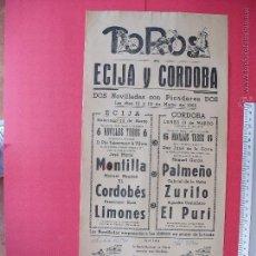 Carteles Toros: CARTEL PROGRAMACION - PLAZA DE TOROS DE ECIJA Y CORDOBA 1962. Lote 51741780