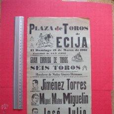 Carteles Toros: CARTEL PROGRAMACION - PLAZA DE TOROS DE ECIJA 1961. Lote 51763666