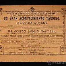 Carteles Toros: CARTEL DE TOROS DEL PUERTO DE SANTA MARÍA. 28 DE AGOSTO DE 1887. CURRITO, M.HERMOSILLA Y J. CENTENO. Lote 52478583