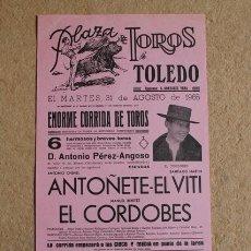 Affissi Tauromachia: CARTEL DE TOROS DE TOLEDO. 31 DE AGOSTO DE 1965. ANTOÑETE, EL VITI Y EL CORDOBÉS.. Lote 52573262