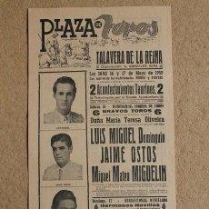 Carteles Toros: CARTEL DE TOROS DE TALAVERA DE LA REINA. 16 Y 17 DE MAYO DE 1959. LUIS MIGUEL DOMINGUÍN, JAIME OSTOS. Lote 52573284