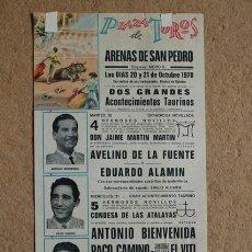 Carteles Toros: CARTEL DE TOROS DE ARENAS DE SAN PEDRO. 20 Y 21 DE OCTUBRE DE 1970. ANTONIO BIENVENIDA, PACO CAMINO.. Lote 52580161