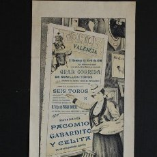 Carteles Toros: CARTEL DE TOROS DE VALENCIA. 10 DE ABRIL DE 1910. PACOMIO PERIBÁÑEZ, GABARDITO Y CELITA.. Lote 52799580