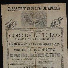 Carteles Toros: CARTEL DE TOROS DE SEVILLA. 2 DE SEPTIEMBRE DE 1894. ANTONIO ORTEGA EL MARINERO Y MIGUEL BÁEZ LITRI. Lote 52800574