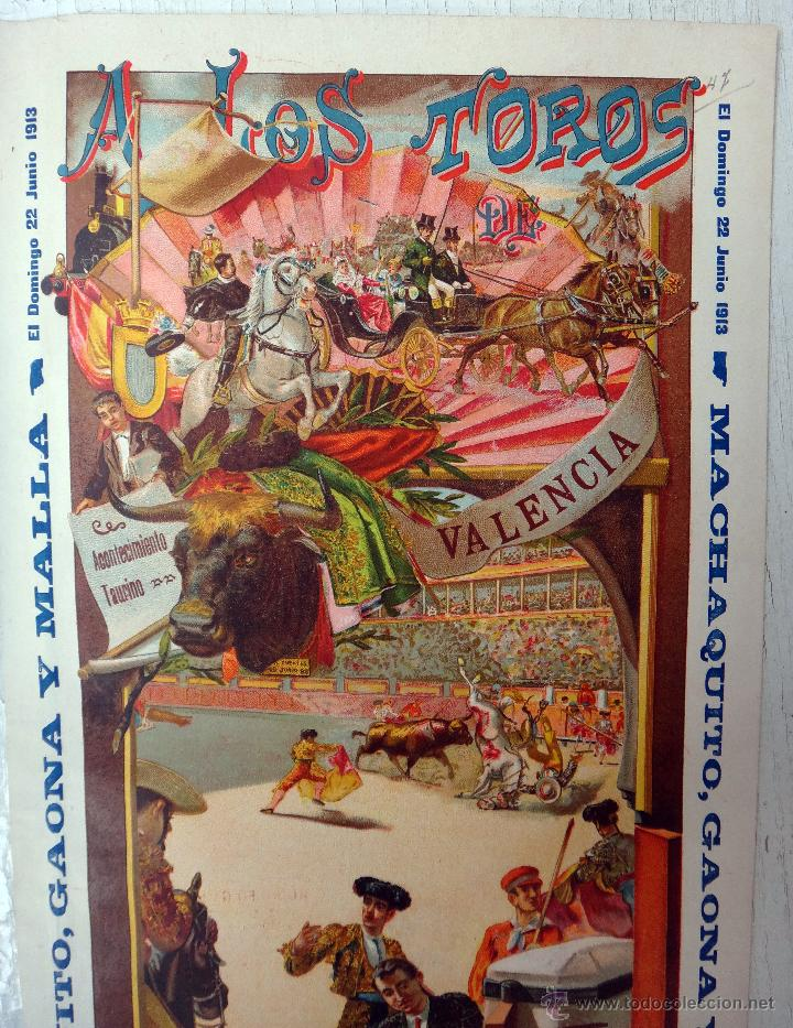 Carteles Toros: CARTEL TOROS, PLAZA VALENCIA, 1913 , COLOR, MACHAQUITO Y GAONA , ORIGINAL , X1 - Foto 4 - 52941266