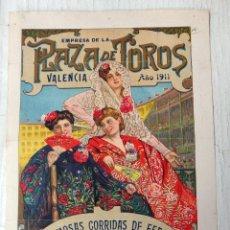 Carteles Toros: CARTEL TOROS, PLAZA VALENCIA, FERIA 1911 , COLOR, MACHAQUITO GALLITO FUENTES , ORIGINAL , X1. Lote 52941354