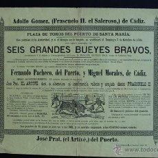 Carteles Toros: CARTEL DE TOROS DEL PUERTO DE SANTA MARÍA. 7 DE OCTUBRE DE 1888. EL ARTIVÉ, FRASCUELO II.. Lote 53097699