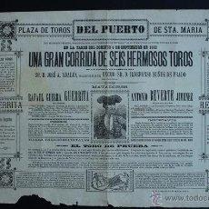 Carteles Toros: CARTEL DE TOROS DEL PUERTO DE SANTA MARÍA. 4 DE SEPTIEMBRE DE 1892. GUERRITA Y ANTONIO REVERTE.. Lote 53097733