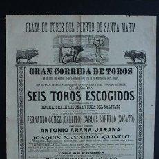 Carteles Toros: CARTEL DE TOROS DEL PUERTO DE SANTA MARÍA. 15 DE AGOSTO DE 1890. FERNANDO GÓMEZ (GALLITO).. Lote 53097761