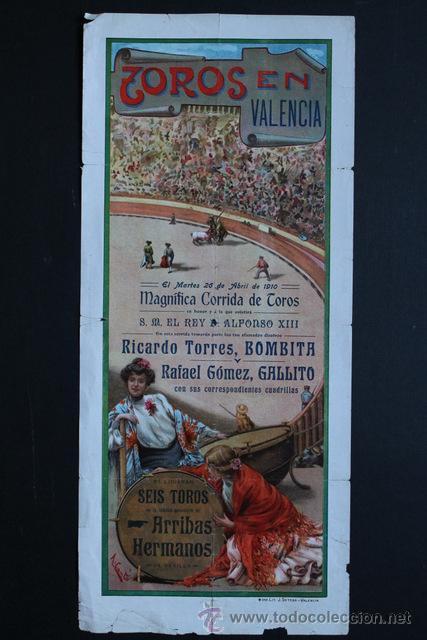 CARTEL DE TOROS DE VALENCIA. 26 DE ABRIL DE 1910. ALFONSO XIII. BOMBITA Y RAFAEL GÓMEZ, GALLITO. (Coleccionismo - Carteles Gran Formato - Carteles Toros)