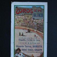 Carteles Toros: CARTEL DE TOROS DE VALENCIA. 26 DE ABRIL DE 1910. ALFONSO XIII. BOMBITA Y RAFAEL GÓMEZ, GALLITO. . Lote 53097950