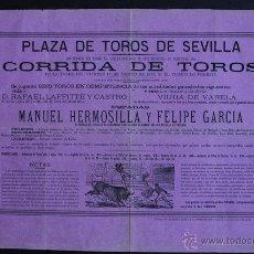 Carteles Toros: CARTEL DE TOROS DE SEVILLA. 15 DE AGOSTO DE 1879. MANUEL HERMOSILLA Y FELIPE GARCÍA.. Lote 53098025