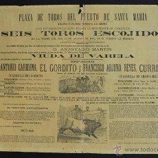 Carteles Toros: CARTEL DE TOROS DEL PUERTO DE SANTA MARÍA. 22 DE AGOSTO DE 1880. EL GORDITO Y CURRITO.. Lote 53099837