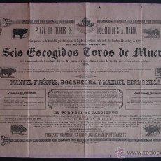 Carteles Toros: CARTEL DE TOROS DEL PUERTO DE SANTA MARÍA. 22 DE MAYO DE 1887. BOCANEGRA Y MANUEL HERMOSILLA. Lote 53138012