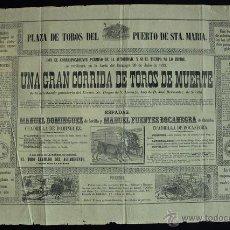 Carteles Toros: CARTEL DE TOROS DEL PUERTO DE SANTA MARÍA. 20 DE JULIO DE 1873. MANUEL DOMÍNGUEZ Y BOCANEGRA.. Lote 53138025