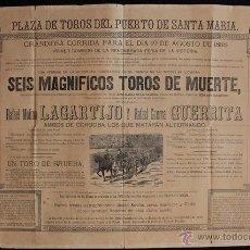 Carteles Toros: CARTEL DE TOROS DEL PUERTO DE SANTA MARÍA. 25 DE JULIO DE 1893. LAGARTIJILLO, TORERITO, JARANA. Lote 53138127