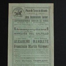 Carteles Toros: CARTEL DE TOROS DE ALICANTE. 27 DE AGOSTO DE 1911. ALGABEÑO, MANOLETE PADRE, Y FCO. MARTÍN VÁZQUEZ.. Lote 53278583