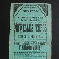 Carteles Toros: CARTEL DE TOROS DE SEVILLA. 30 DE OCTUBRE DE 1898. ALEJANDRO ALVARADO ALVARADITO Y ANTONIO MONTES. Lote 53278734