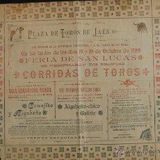 Carteles Toros: CARTEL DE TOROS DE JAÉN. FERIA DE SAN LUCAS. OCTUBRE DE 1899. ALGABEÑO-CHICO Y GALLITO. . Lote 53278745