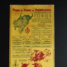 Carteles Toros: CARTEL DE TOROS DE PAMPLONA. 7 AL 13 DE JULIO DE 1960. LUIS SEGURA, JOSÉ JULIO, MONDEÑO, PACO CAMINO. Lote 53389496