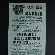 Carteles Toros: CARTEL DE TOROS DE MADRID. 29 DE AGOSTO DE 1965. EMILIO OLIVA, JOSÉ LUIS BARRERO Y A. GARCÍA CURRITO. Lote 53396714