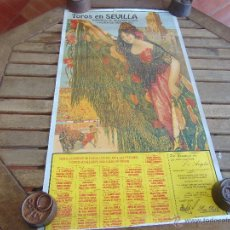 Carteles Toros: CARTEL FERIA SEVILLA TOROS EN SEVILLA 1991 MIDE 81 X 45. Lote 53756238