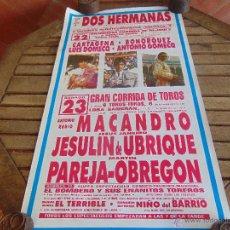 Carteles Toros: CARTEL FERIA DE DOS HERMANAS PLAZA DE TOROS 1992. Lote 254854420