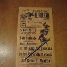 Carteles Toros: ANTIGUO CARTEL DE TOROS PUERTO DE SANTA MARIA CADIZ - 1978 LUIS GALLARDO EL PERALTA GUILLOTO .... Lote 54453979