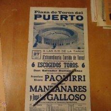 Carteles Toros: ANTIGUO CARTEL DE TOROS PUERTO DE SANTA MARIA CADIZ - 1978 PAQUIRRI MANZANARES GALLOSO . Lote 54453988