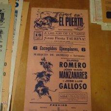 Carteles Toros: ANTIGUO CARTEL DE TOROS PUERTO DE SANTA MARIA CADIZ - 1978 CURRO ROMERO JOSE LUIS GALLOSO LA INA. Lote 54454039