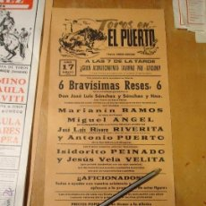 Carteles Toros: ANTIGUO CARTEL DE TOROS PUERTO DE SANTA MARIA CADIZ - 1978 RIVERITA ISIDORITO PEINADO VELITA. Lote 54454091