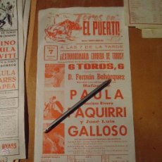 Carteles Toros: ANTIGUO CARTEL DE TOROS PUERTO DE SANTA MARIA CADIZ -1977 FRANCISCO RIVERA PAQUIRRI , PAULA GALLOSO. Lote 54454182