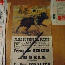 Carteles Toros: ANTIGUO CARTEL DE TOROS PUERTO DE SANTA MARIA CADIZ -1972 FERNANDO HEREDIA JOSELE JOSELITO. Lote 54454192